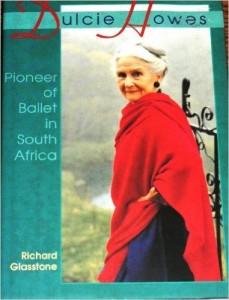 Dulcis Howes- Pioneer of Ballet in South Africa