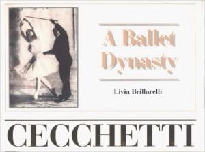 Livia Brillarelli- Cecchetti - A Ballet Dynasty