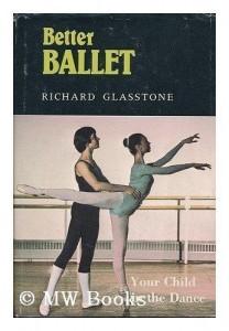 Richard Glasstone- Better Ballet