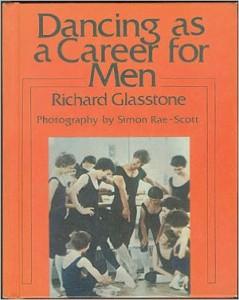 Richard Glasstone- Dancing as a Career for Men